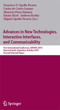 Ficarra, F. et al. (eds.) :: Advances in New Technolog4ies, Interactive Interfaces and Communicability (ADNTIIC 2011): Design, E-commerce, E-learning, E-health, E-tourism, Web 2.0 and Web 3.0
