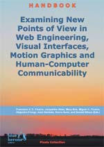 Examining New Points of View in Web Engineering, Visual Interfaces, Motion Graphics and Human-Computer Communicability :: Pixel Collection ::  2018