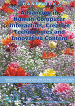 Advancing in Human-Computer Interaction, Creative Technologies and Innovative Content