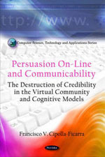 Persuasion On-Line and Communicability: The Destruction of Credibility in the Virtual Community and Cognitive Models